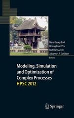 Modeling, Simulation and Optimization of Complex Processes - Hpsc 2012 : Proceedings of the Fifth International Conference on High Performance Scientific Computing, March 5-9, 2012, Hanoi, Vietnam