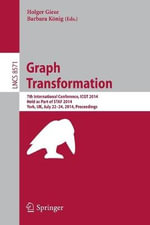 Graph Transformation : 7th International Conference, Icgt 2014, Held as Part of Staf 2014, York, UK, July 22-24, 2014, Proceedings