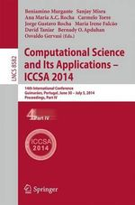 Computational Science and its Applications - Iccsa 2014 : 14th International Conference, Guimaraes, Portugal, June 30 - July 3, 204, Proceedings, Part Iv
