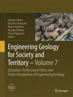 Engineering Geology for Society and Territory - Volume 7 : Education, Professional Ethics and Public Recognition of Engineering Geology