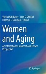 Women and Aging : An International, Intersectional Power Perspective