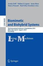 Biomimetic and Biohybrid Systems : Third International Conference, Living Machines 2014, Milan, Italy, July 30--August 1, 2014, Proceedings