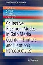 Collective Plasmon-Modes in Gain Media : Quantum Emitters and Plasmonic Nanostructures - V.A.G. Rivera