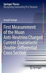 First Measurement of the Muon Anti-Neutrino Charged Current Quasielastic Double-Differential Cross Section - Joseph Grange