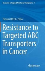 Resistance to Targeted ABC Transporters in Cancer