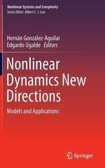 Nonlinear Dynamics New Directions : Models and Applications