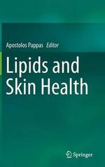 Lipids and Skin Health
