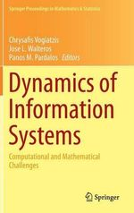 Dynamics of Information Systems : Computational and Mathematical Challenges