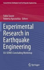 Experimental Research in Earthquake Engineering : EU-Series Concluding Workshop