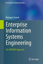 Enterprise Information Systems Engineering : The Merode Approach - Monique Snoeck