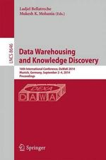 Data Warehousing and Knowledge Discovery : 16th International Conference, Dawak 2014, Munich, Germany, September 2-4, 2014. Proceedings
