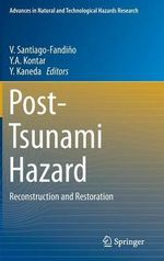 Post-Tsunami Hazard : Reconstruction and Restoration