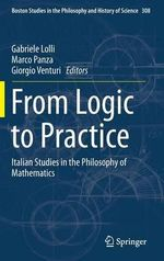 From Logic to Practice : Italian Studies in the Philosophy of Mathematics