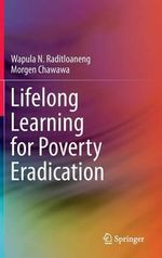Lifelong Learning for Poverty Eradication - Wapula Raditloaneng