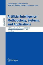 Artificial Intelligence: Methodology, Systems, and Applications : 16th International Conference, Aimsa 2014, Varna, Bulgaria, September 11-13, 2014, Proceedings