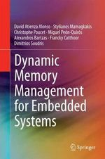 Dynamic Memory Management for Embedded Systems - David Atienza Alonso