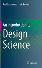 An Introduction to Design Science - Paul Johannesson