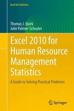 Excel 2010 for Human Resource Management Statistics : A Guide to Solving Practical Problems - Thomas Quirk