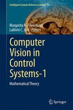 Computer Vision in Control Systems-1 : Mathematical Theory