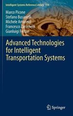 Advanced Technologies for Intelligent Transportation Systems : Intelligent Systems Reference Library - Marco Picone