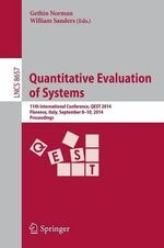 Quantitative Evaluation of Systems : 11th International Conference, Qest 2014, Florence, Italy, September 8-10, 2014, Proceedings