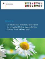 List of Substances of the Competent Federal Government and Federal State Authorities : Category: Plants and Plant Parts
