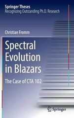 Spectral Evolution in Blazars : The Case of Cta 102 - Christian Fromm