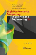 High Performance Computing in Science and Engineering '14 : Transactions of the High Performance Computing Center, Stuttgart (Hlrs) 2014