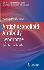 Antiphospholipid Antibody Syndrome : From Bench to Bedside