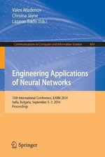 Engineering Applications of Neural Networks : 15th International Conference, Eann 2014, Sofia, Bulgaria, September 5-7, 2014. Proceedings
