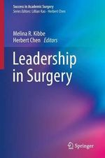 Leadership in Surgery : Success in Academic Surgery