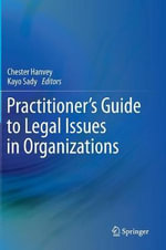 Practitioner's Guide to Legal Issues in Organizations
