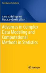 Advances in Complex Data Modeling and Computational Methods in Statistics : Contributions to Statistics