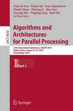 Algorithms and Architectures for Parallel Processing : 14th International Conference, Ica3pp 2014, Dalian, China, August 24-27, 2014. Proceedings, Part I
