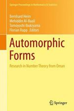 Automorphic Forms : Research in Number Theory from Oman