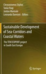 Sustainable Development of Sea-Corridors and Coastal Waters : The Ten Ecoport Project in South East Europe