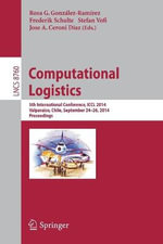 Computational Logistics : 5th International Conference, Iccl 2014, Valparaiso, Chile, September 24-26, 2014, Proceedings