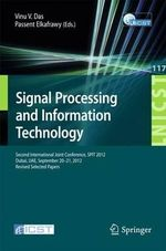 Signal Processing and Information Technology : Second International Joint Conference, Spit 2012, Dubai, UAE, September 20-21, 2012, Revised Selected Papers