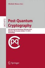 Post-Quantum Cryptography : 6th International Workshop, Pqcrypto 2014, Waterloo, on, Canada, October 1-3, 2014. Proceedings