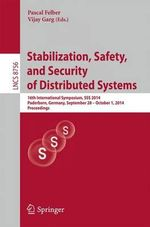 Stabilization, Safety, and Security of Distributed Systems : 16th International Symposium, Sss 2014, Paderborn, Germany, September 28 -- October 1, 2014. Proceedings