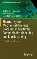 Thermo-Hydro-Mechanical-Chemical Processes in Fractured Porous Media: Modelling and Benchmarking : Closed Form Solutions
