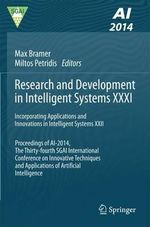 Research and Development in Intelligent Systems XXXI : Incorporating Applications and Innovations in Intelligent Systems XXII