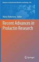 Recent Advances in Prolactin Research : Advances in Experimental Medicine and Biology