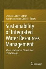 Sustainability of Integrated Water Resources Management : Water Governance, Climate and Ecohydrology