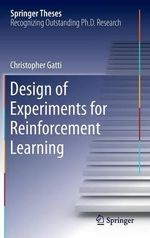 Design of Experiments for Reinforcement Learning - Christopher Gatti