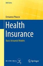Health Insurance : Basic Actuarial Models - Ermanno Pitacco