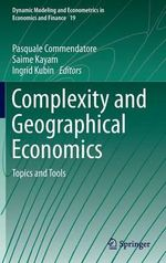 Complexity and Geographical Economics : Topics and Tools