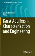Karst Aquifers - Characterization and Engineering : Professional Practice in Earth Sciences
