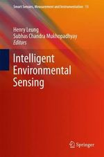 Intelligent Environmental Sensing : Smart Sensors, Measurement and Instrumentation