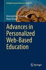 Advances in Personalized Web-Based Education - Konstantina Chrysafiadi